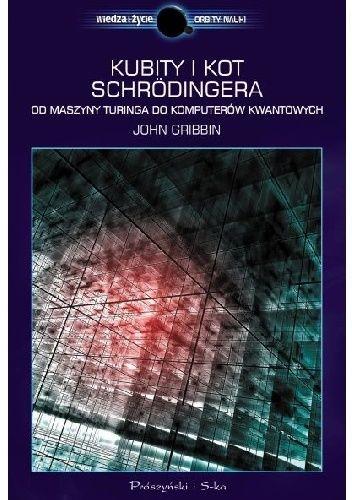 Okładka książki Kubity i kot Schrödingera. Od maszyny Turinga do komputerów kwantowych