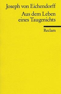 """""""Aus dem Leben eines Taugenichts"""" - J. v. Eichendorff"""