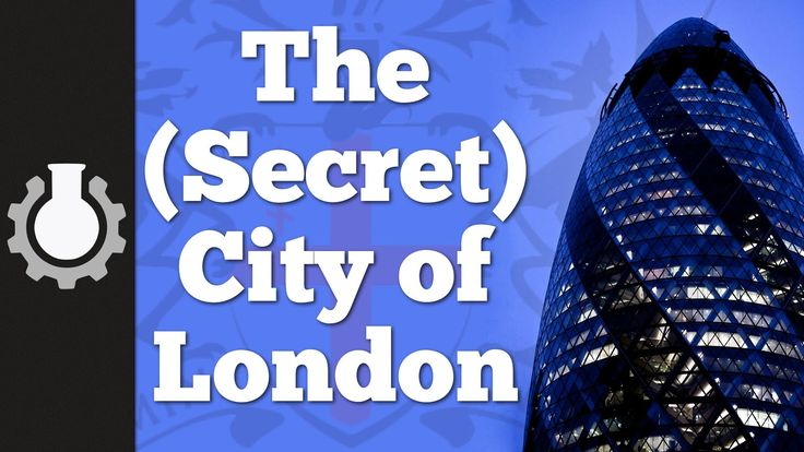 The (Secret) City of London, Part 1: History - Okay yes this is real...but it's still fun and funny...not to mention quirky.