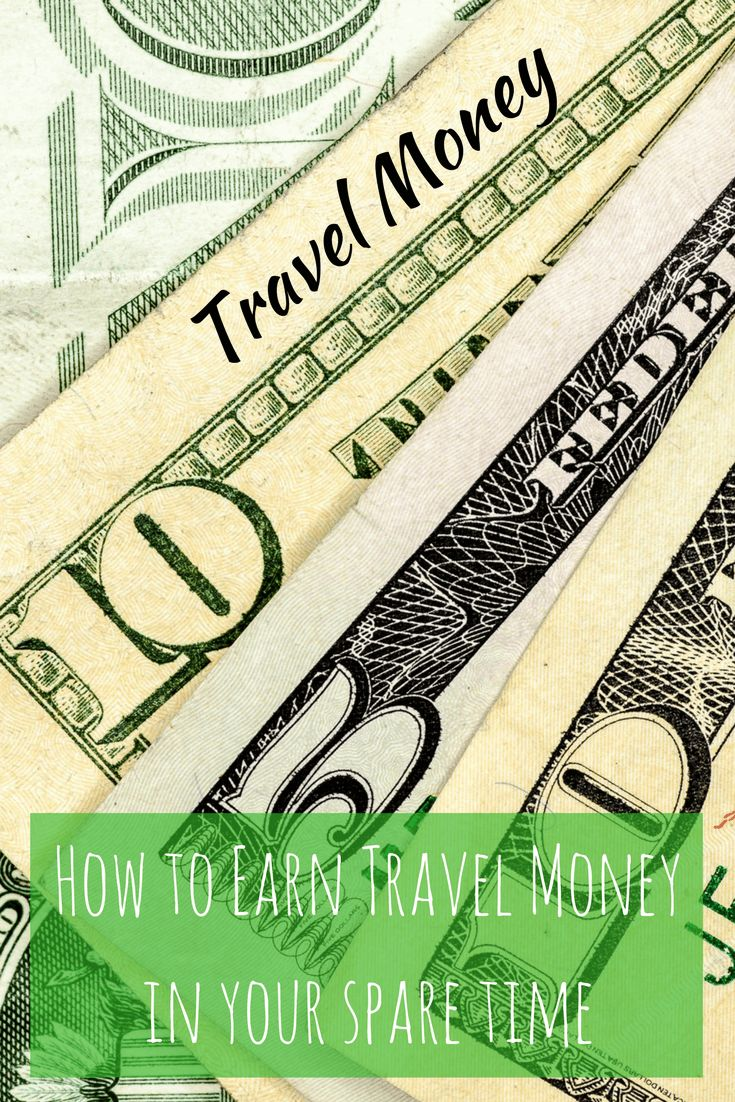 how to travel and make money