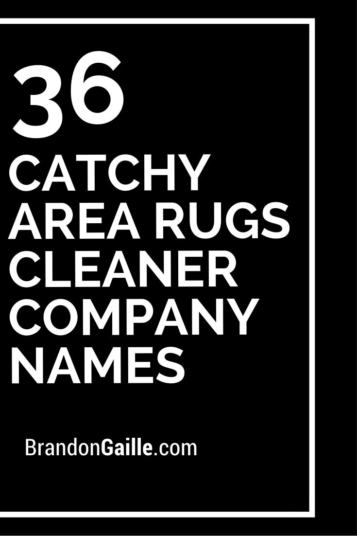 36 Catchy Area Rugs Cleaner Company Names