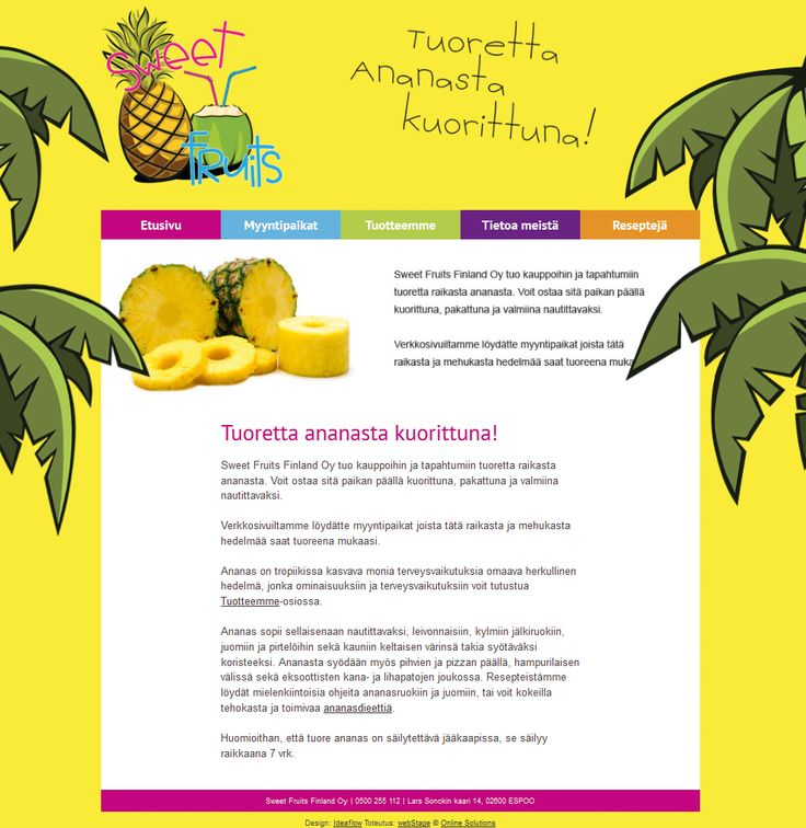 www.sweetfruits.fi  Page desing and graphics; logo and company presentation
