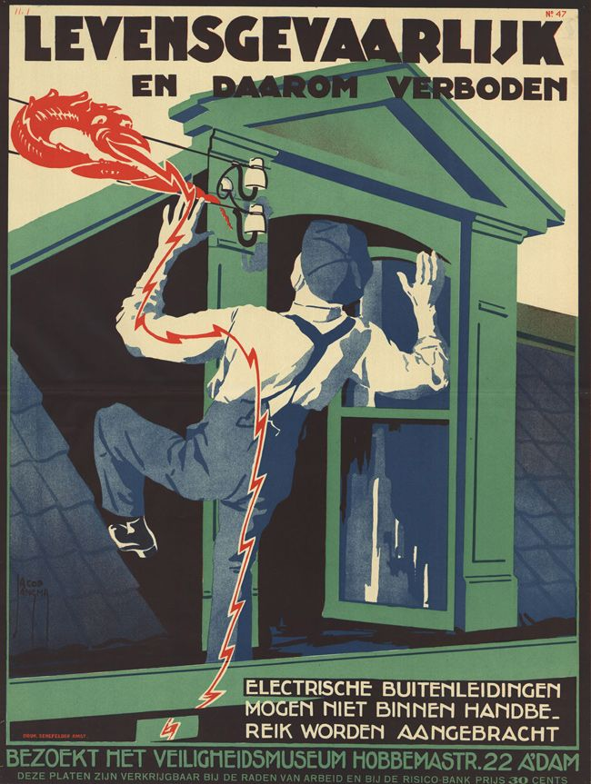 1925, poster by Jacob Jansma Hoogspanning!: More Dutch Safety Posters - 50…