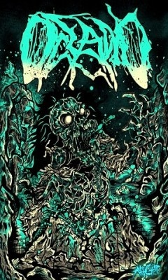 """Oceano. God, this band is so fucking good.  """"I'm ripping you open from mouth to rear."""""""