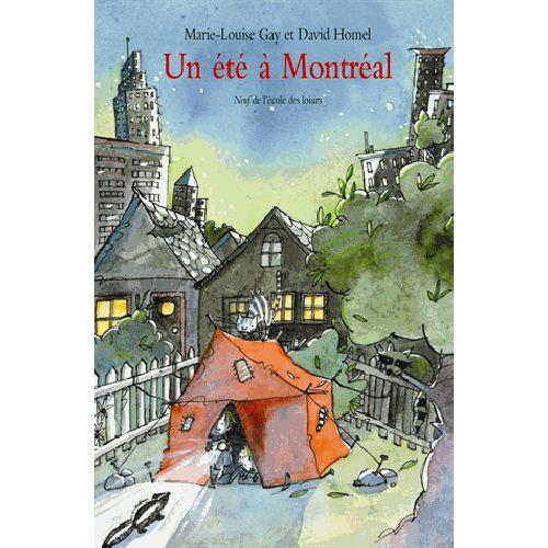 Un été à Montréal - Ecole des Loisirs