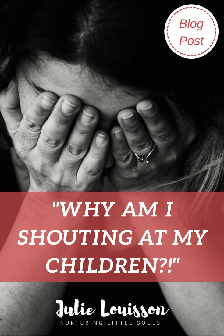 """Why do we shout at children?  What can we do to """"reset"""" ourselves when we are? #julielouisson #spiritualparenting #parenting"""