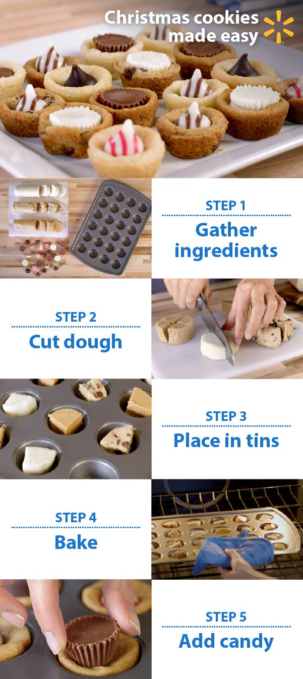 Make cookies for any occasion with this fun idea. Mix and match cookie combinations for parties, teachers, church snacks, quick gifts and more. It's so simple. Slice your favorite refrigerated doughs (like sugar and chocolate chip), then cut into quarters. Place in mini muffin pans and bake as directed. Press assorted chocolates and candies into the still-warm cookies. Cool. Arrange on platters or package in festive Christmas tins or boxes.