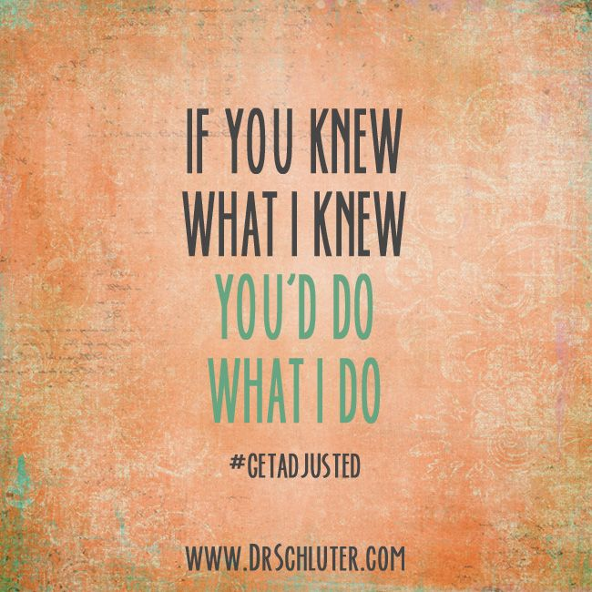 I #getadjusted. Not because I hurt, but because I know it is what has kept me HEALTHY my entire life! #chiropractic http://www.DrSchluter.com