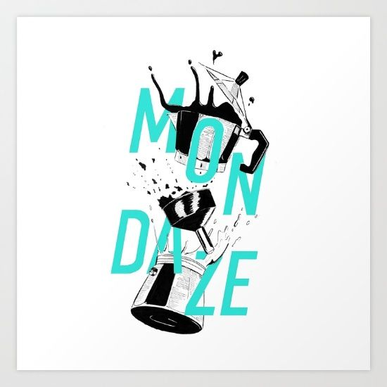 Shake off your #mondaze with Free Shipping + 10% Off these #artprints - Ends Tonight at Midnight PT! http://bit.ly/2g5vYfx  #monday #coffee