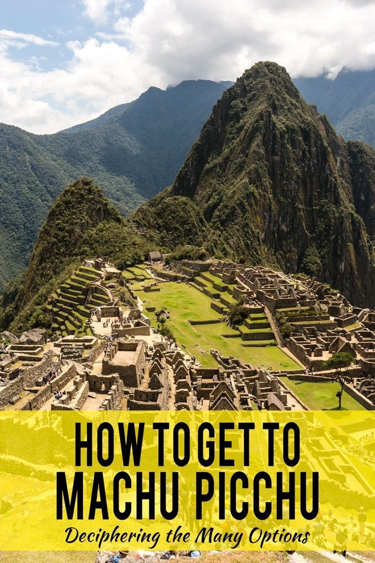 With a myriad of different ways to get to Machu Picchu, which way is the best for you given your time and budget?