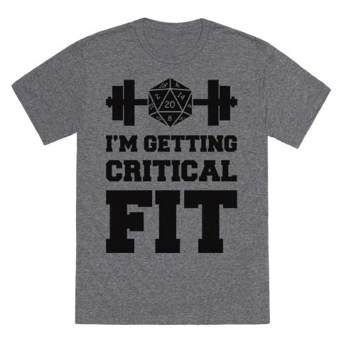 Get your strength and dexterity stats up to as high as your DandD characters by working out at the gym in this nerd fitness design that says 'I'm Getting Critical Fit'.