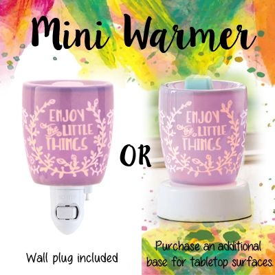 """Scentsy Mini Warmer """"Enjoy the Little Things"""". Also available with a tabletop base! http://heidipulk.scentsy.us"""