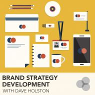Learn the 4 key steps in the branding process with Dave's Brand Strategy Development course.