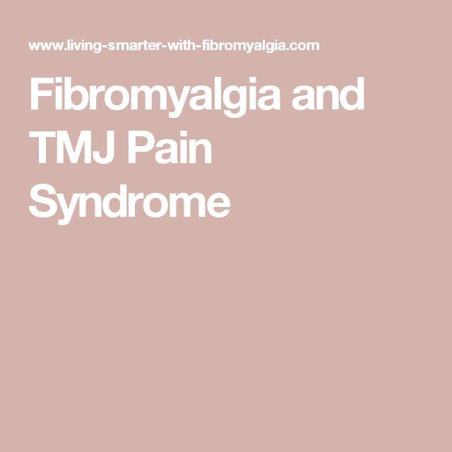 Fibromyalgia and TMJ Pain Syndrome