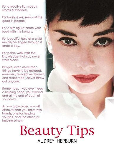 One of my very favorites!!!  Happy to see it here!  BEST Beauty tipsWords Of Wisdom, Hepburn Beautiful, Quote, Audrey Hepburn, Style Icons, Audreyhepburn, Beautiful Tips, Wise Words, True Beautiful