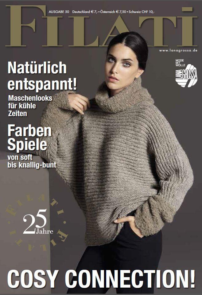 Lana Grossa FILATI No. 50 (Fall/Winter 2015/16) - German Edition | August 2015 | 209.00 UAH | Полистать журнал: https://issuu.com/filati/docs/lana_grossa_filati_50/1?e=7016376/14576704