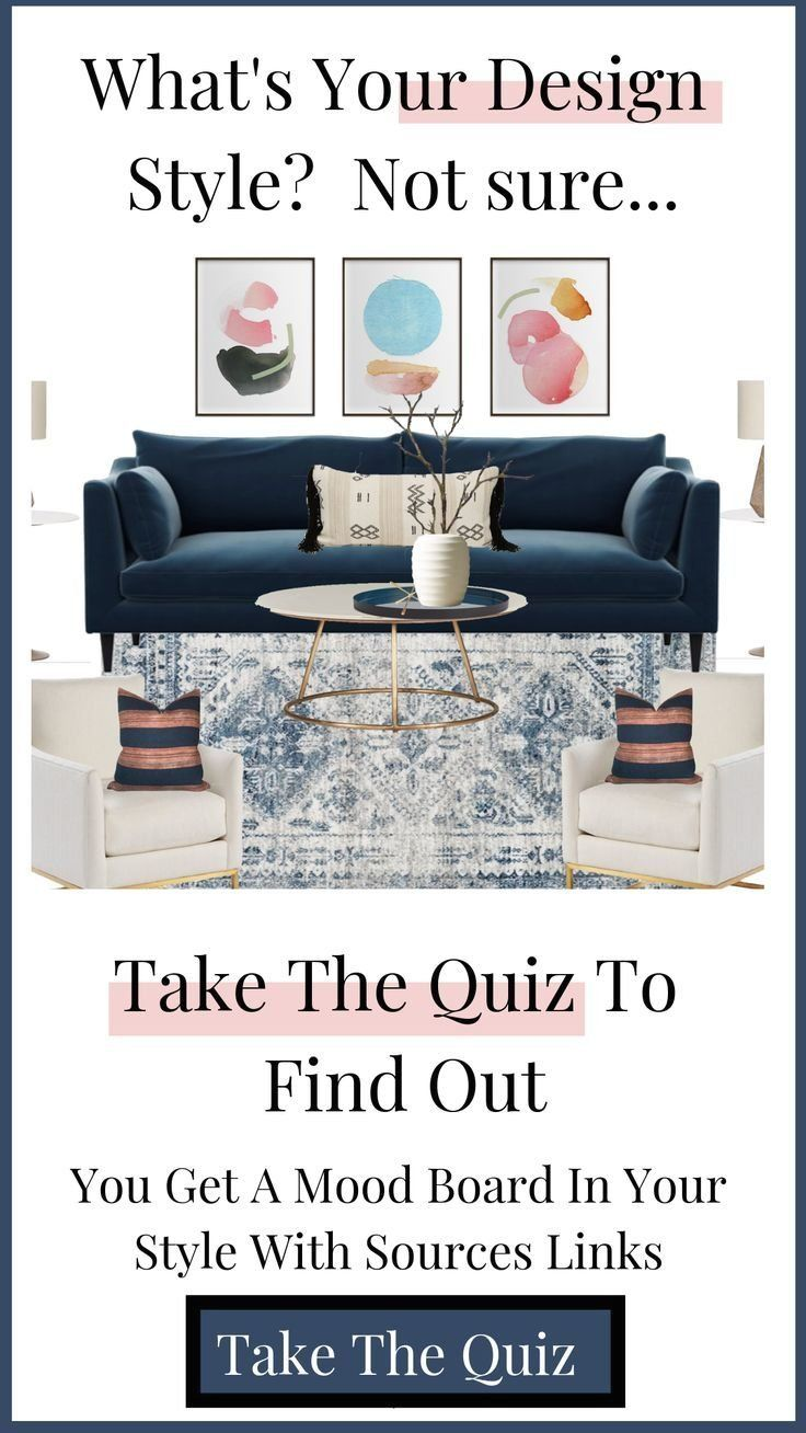 Need Help Finding Out Your Interior Design Style Online Interior Design 1000 In 2020 Interior Design Styles Quiz Interior Design Styles Design Style Quiz