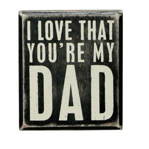 Primitives Love That Youre Dad