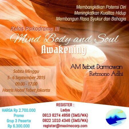 Mind Body and Soul Awakening 5-6 Sept 2015