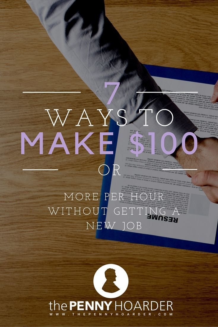 Here are seven more ways to make at least $100 or more per hour. - The Penny Hoarder http://www.thepennyhoarder.com/make-100-or-more-per-hour/ money saving hacks, saving money hacks make extra money at home, make extra money in college