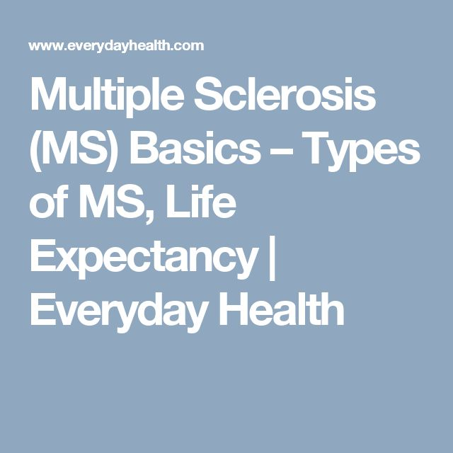 What Is Multiple Sclerosis (MS)? Causes, Symptoms, Types, Treatment