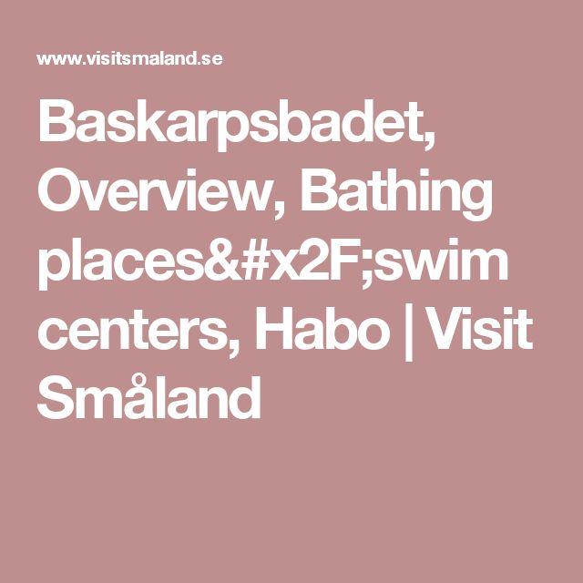 Baskarpsbadet, Overview, Bathing places/swim centers, Habo | Visit Småland