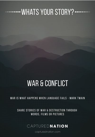 War and conflict.