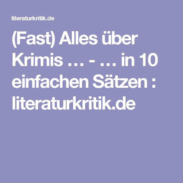 (Fast) Alles über Krimis … - … in 10 einfachen Sätzen : literaturkritik.de