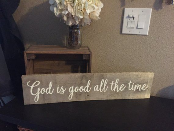 "Wooden Sign God is good all the time - 5.5""x30"" - Home Family Love Rustic Decor Farmhouse Decor Sign Grateful Bible(Item - GIG100)"