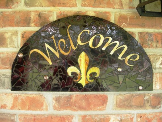 Mosaic Welcome Sign Fleur De Leis | Signs, Leis and Mosaics