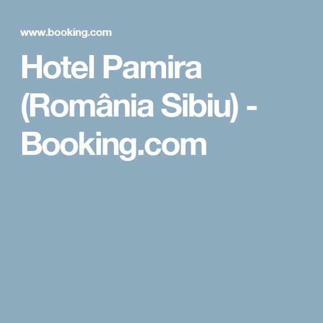 Hotel Pamira (România Sibiu) - Booking.com