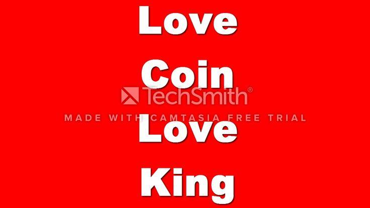 Love coin love king