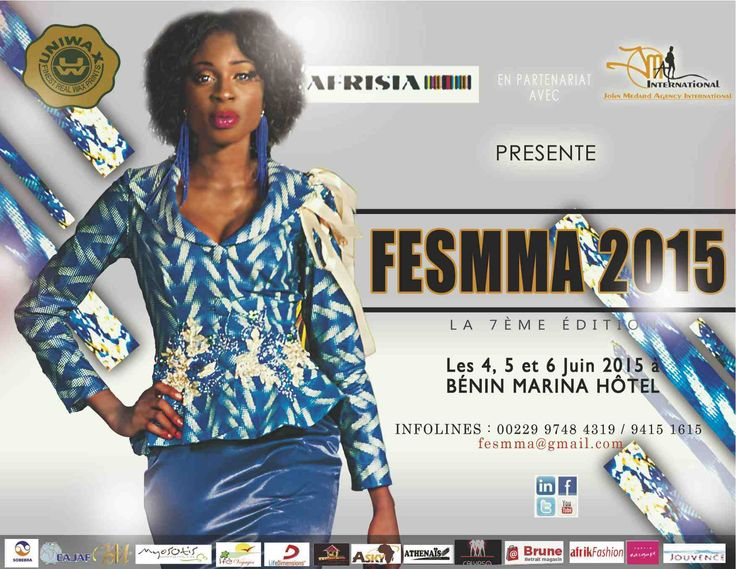 #Cotonou fête la #mode et la #beauté. Participez à la 7 e édition du #Fesmma, #Festival de la mode et du #mannequinat africains, les 4,5 et 6 juin 2015 à Marina Hotel - Cotonou - Benin . Brune, Magazine, partenaire privilège de l'évènement. Renseignements: fesmma@gmail.com
