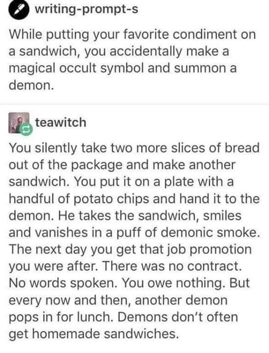 Sandwiches for a demon.. it would be really funny, I would totally make sandwiches for demons