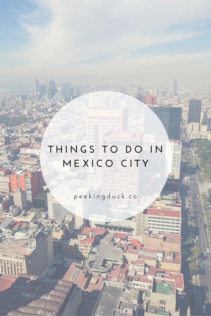 Mexico City, Travel And Awesome