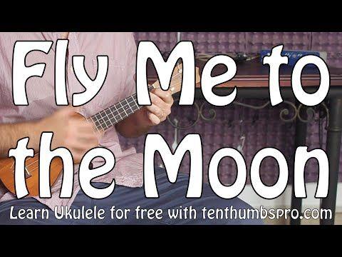 Fly Me to the Moon - Frank Sintatra - Ukulele Tutorial - Ukulele Jazz Standard - YouTube
