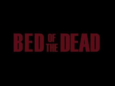 Bed of the Dead (2016) - Movie Clip - Trailer Video: Jeff Maher's Bed of the Dead (2016) was acquired by United Front… #Video #Horror