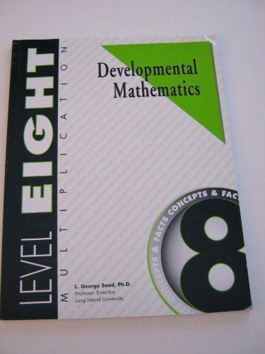 Developmental Mathematics Student Workbook, Level 8. Multiplication: Concepts and Facts