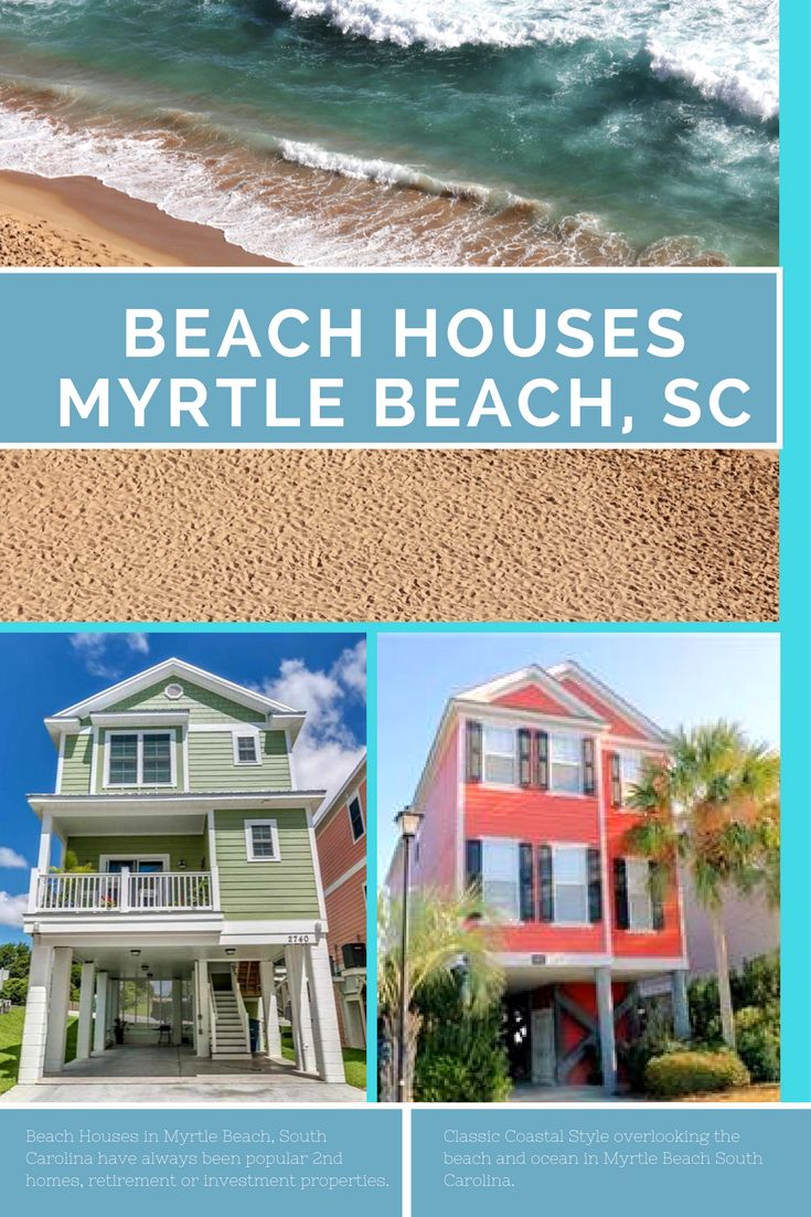 Beach Houses in Myrtle Beach, South Carolina have always been popular 2nd homes, retirement or  investment properties. Classic Coastal Style overlooking the beach and ocean in Myrtle Beach South Carolina. #MyrtleBeach #BeachHouses