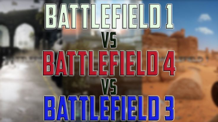 Battlefield 1 vs Battlefiled 4 vs Battlefield 3 - Graphics gaming compar...