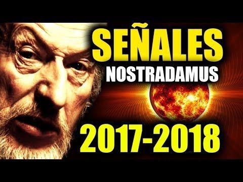 NOSTRADAMUS EL GRAN TERREMOTO DEL SIGLO,PROFECIAS PARA EL 2017- 2018,10 profecías de Nostradamus - YouTube