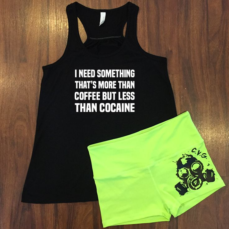 Funny workout tank with amazing neon workout shorts.