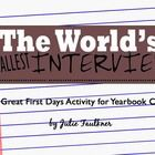 World's Smallest Interview Activity! This would make a great first days activity for a yearbook class.