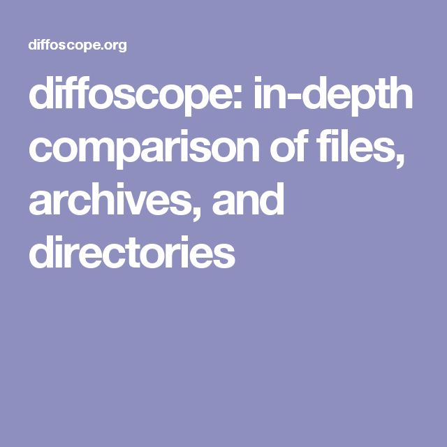 diffoscope: in-depth comparison of files, archives, and directories