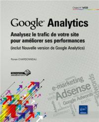 Ronan Chardonneau, notre expert référencement, a sorti son premier livre aux Éditions ENI : Google Analytics, Analysez le trafic de votre site pour améliorer ses performances.