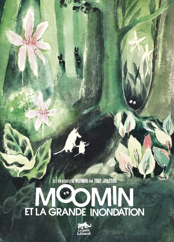 Moomin et la grande inondation - Tove Jansson (1960)