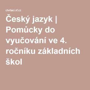 Český jazyk | Pomůcky do vyučování ve 4. ročníku základních škol