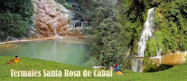 Tour 6 días ´´Viaje al corazón de Colombia y las termales´´ -Aguas termales de Santa Rosa de Cabal