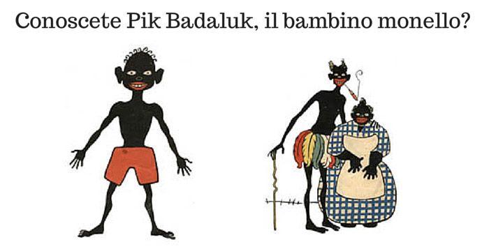 Pik Badaluk e l'avventura senza tempo di un bimbo monello
