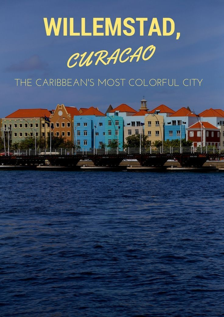 Everything You Need to Know About Willemstad, Curacao - the world's most colorful city. If you're on Instagram, you're sure to have seen Willemstad. It's the type of city that was born to be a star with its candy-colored buildings lining the waterfront. Willemstad is a delightful blend of brightly painted Portuguese and Dutch architecture, its roots dating back to 1499 when it was first discovered by the Spanish. | Camels and Chocolate